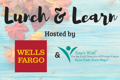 LUNCH AND LEARN AT WELLS FARGO