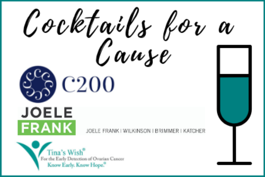 Cocktails for a Cause: C200, Joele Frank, Wilkinson Brimmer Katcher