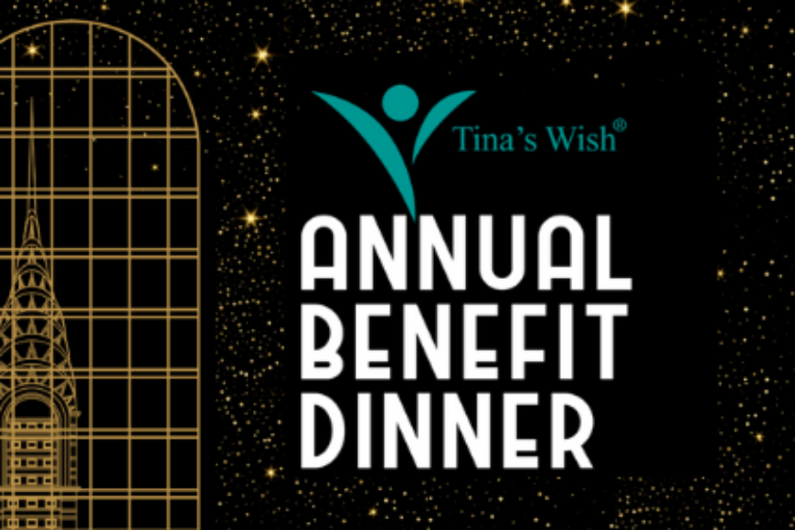 TINA'S WISH 2019 ANNUAL BENEFIT DINNER RECAP