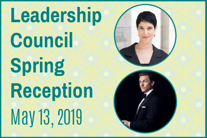 LEADERSHIP COUNCIL SPRING RECEPTION – MONDAY, May 13, 2019