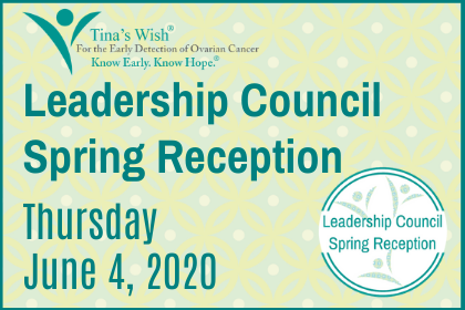 LEADERSHIP COUNCIL SPRING RECEPTION – THURSDAY, JUNE 4, 2020