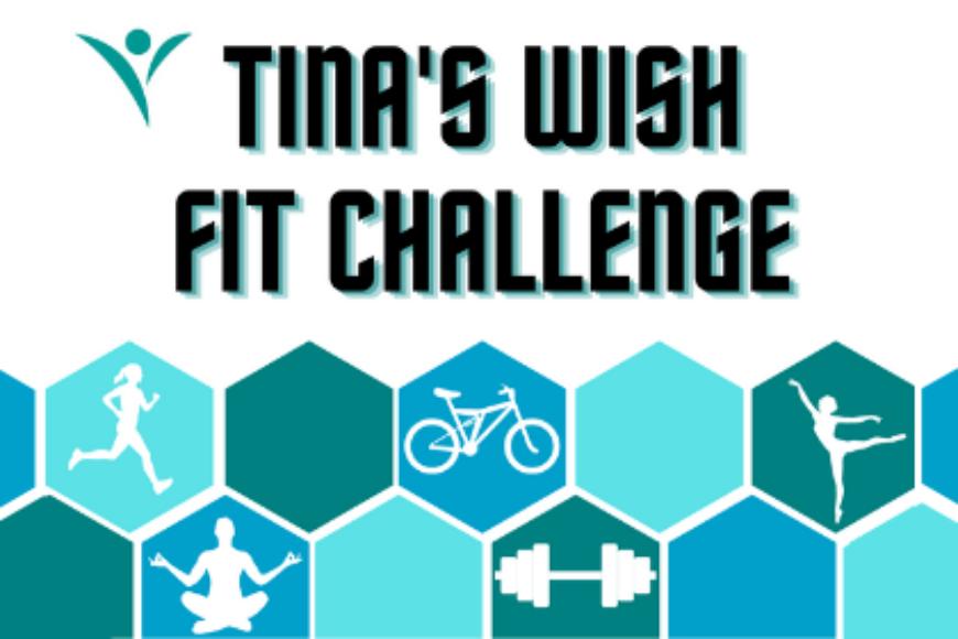 Tina's Wish Fit Challenge